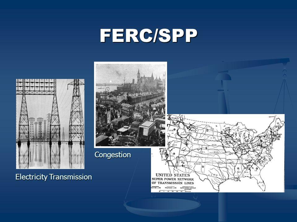 FERC/SPP Electricity Transmission Congestion