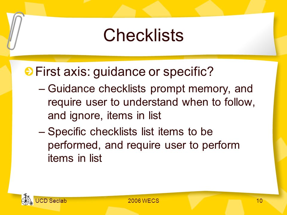 UCD Seclab2006 WECS10 Checklists First axis: guidance or specific.