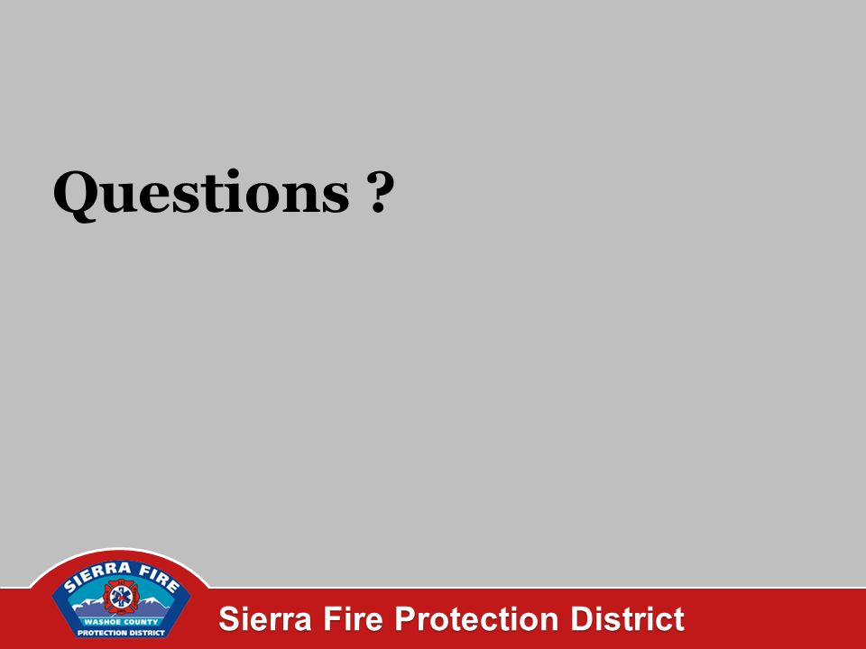 Sierra Fire Protection District Questions