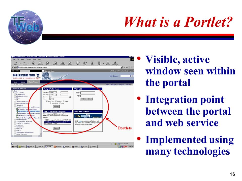 16 What is a Portlet.