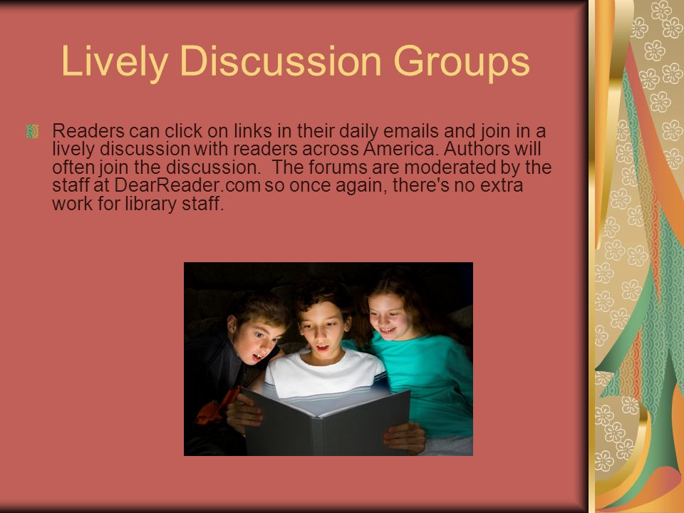 Lively Discussion Groups Readers can click on links in their daily emails and join in a lively discussion with readers across America.