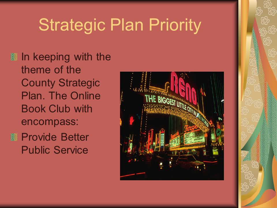 Strategic Plan Priority In keeping with the theme of the County Strategic Plan.