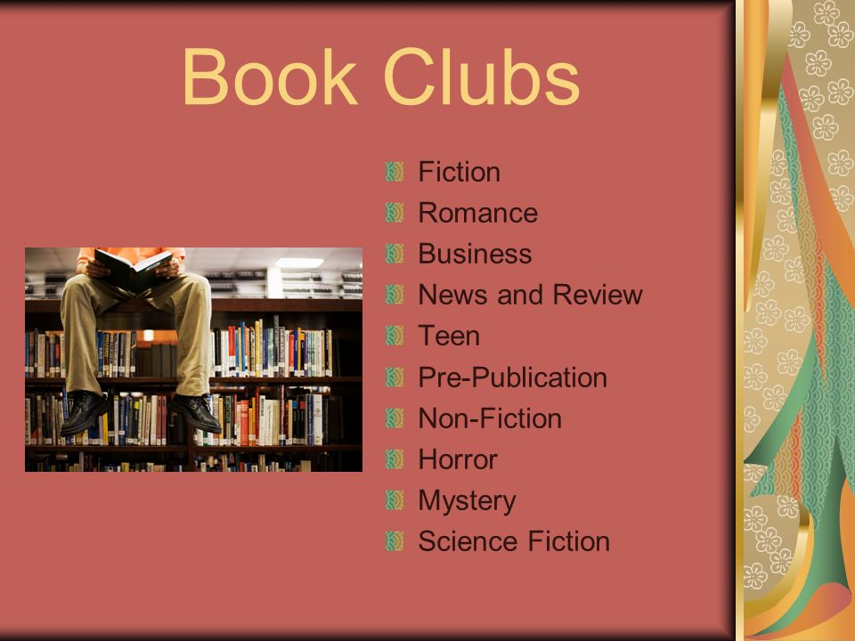Book Clubs Fiction Romance Business News and Review Teen Pre-Publication Non-Fiction Horror Mystery Science Fiction
