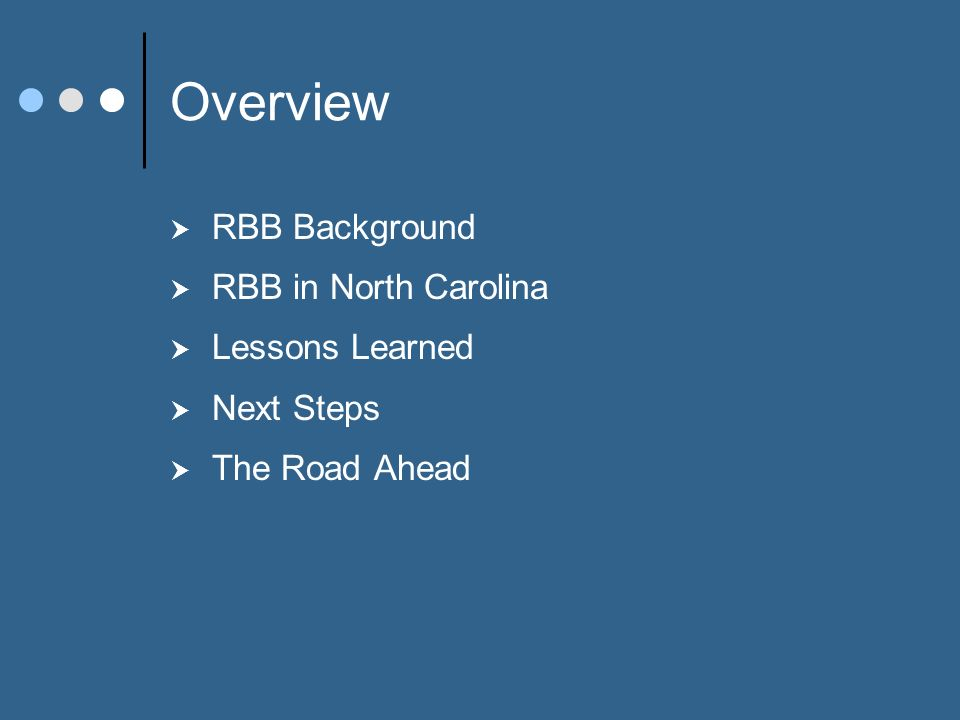 RBB Background New expectations of government Basis of RBB: Transparency Accountability Proactive and forward-looking Performance