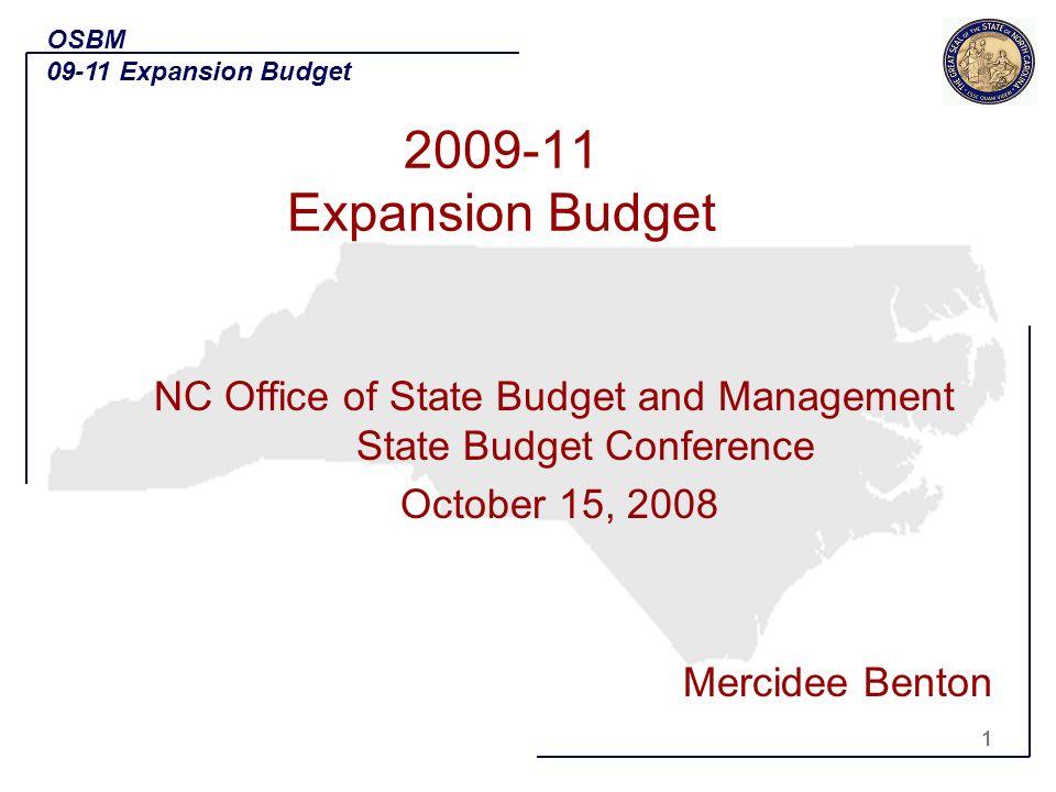 12 Questions? OSBM 09-11 Expansion Budget 2009-11 Expansion Budget