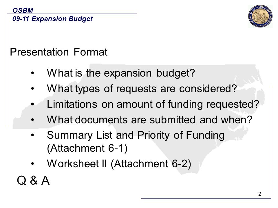 2 What is the expansion budget. What types of requests are considered.