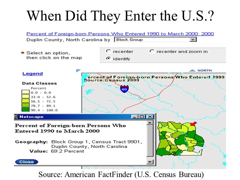 When Did They Enter the U.S.? Source: American FactFinder (U.S. Census Bureau)