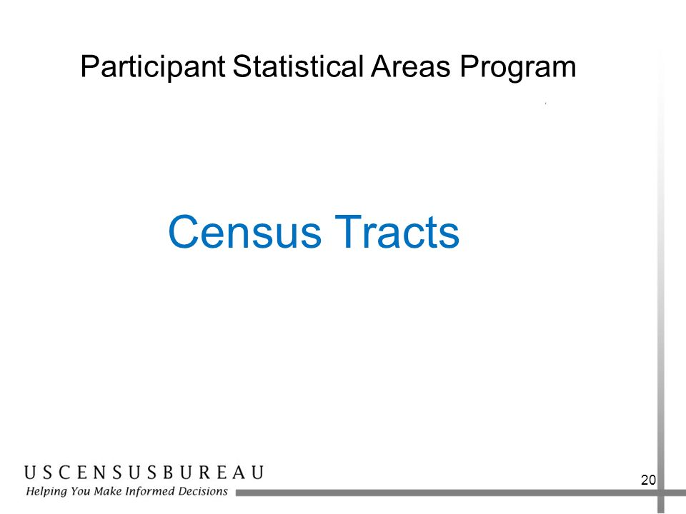 20 Participant Statistical Areas Program Census Tracts