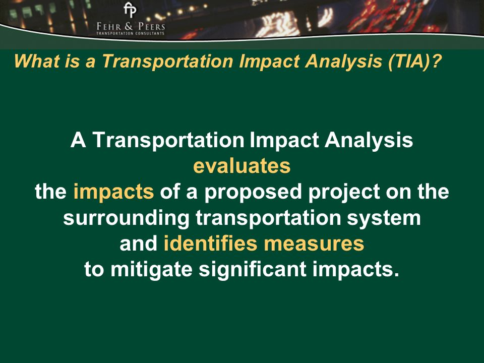 What is a Transportation Impact Analysis (TIA).
