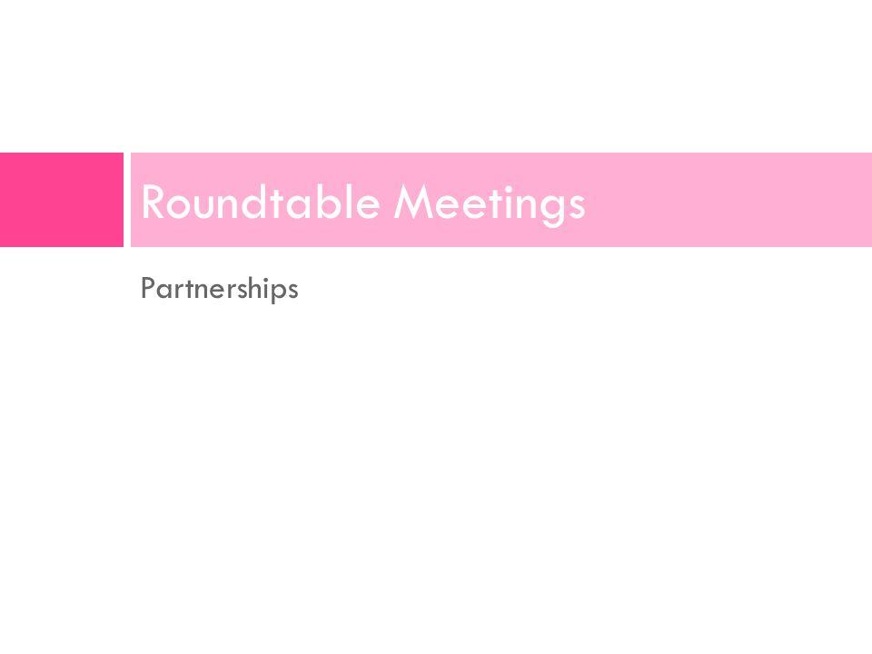 Partnerships Roundtable Meetings
