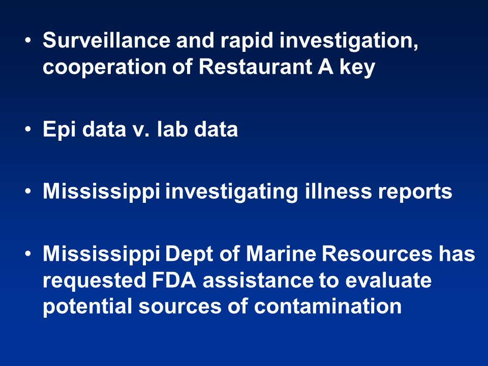 Surveillance and rapid investigation, cooperation of Restaurant A key Epi data v.