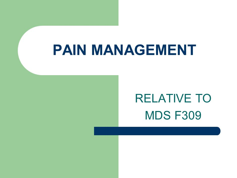 Goal EFFECTIVE PAIN MANAGEMENT