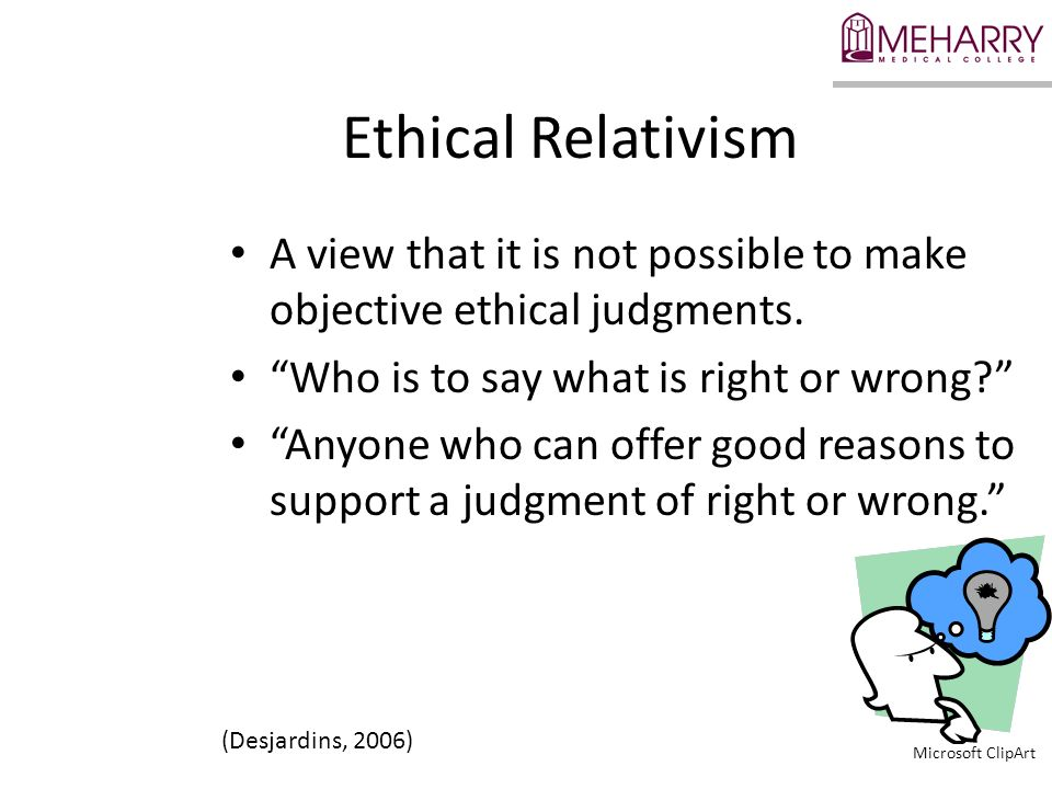 A view that it is not possible to make objective ethical judgments.