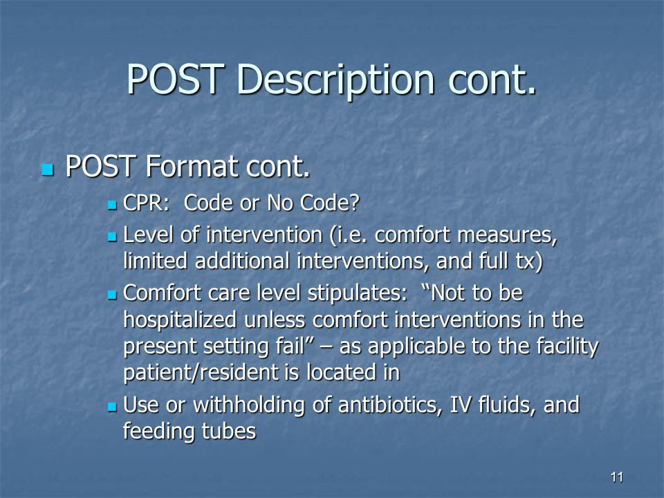 11 POST Description cont.POST Format cont. POST Format cont.