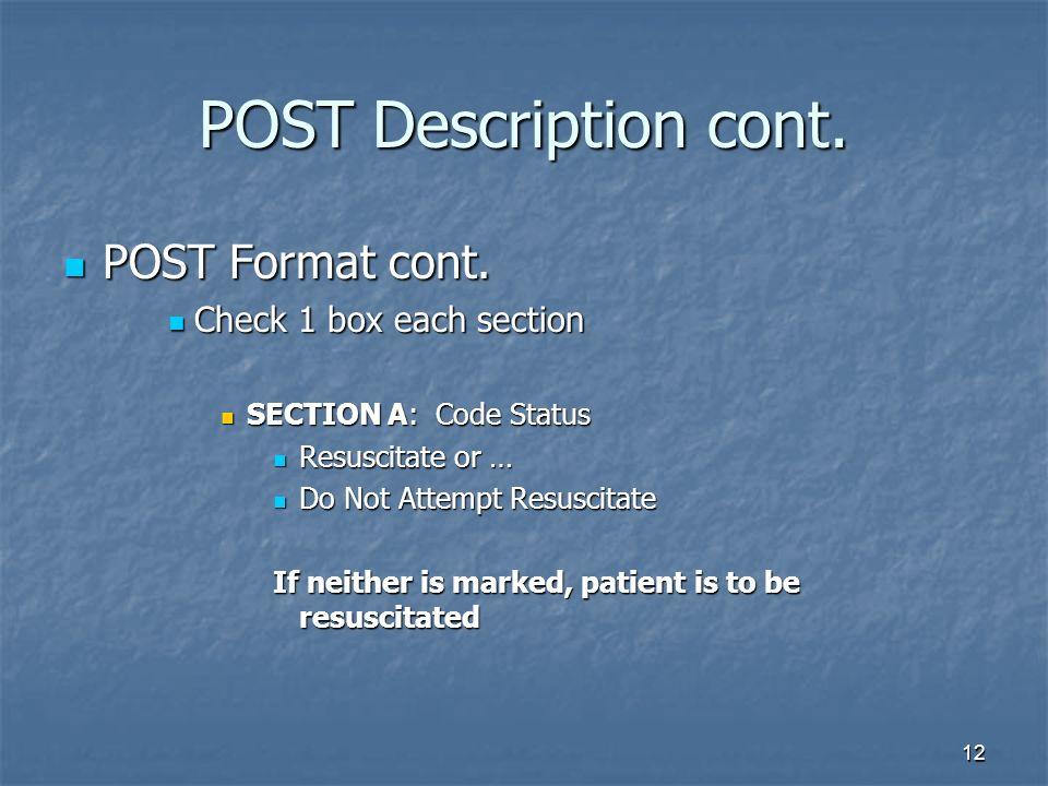 12 POST Description cont.POST Format cont. POST Format cont.
