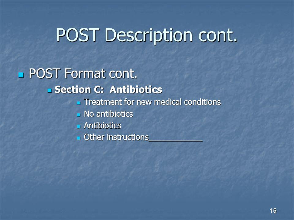 15 POST Description cont.POST Format cont. POST Format cont.