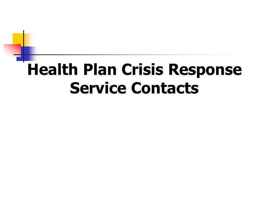 Health Plan Crisis Response Service Contacts