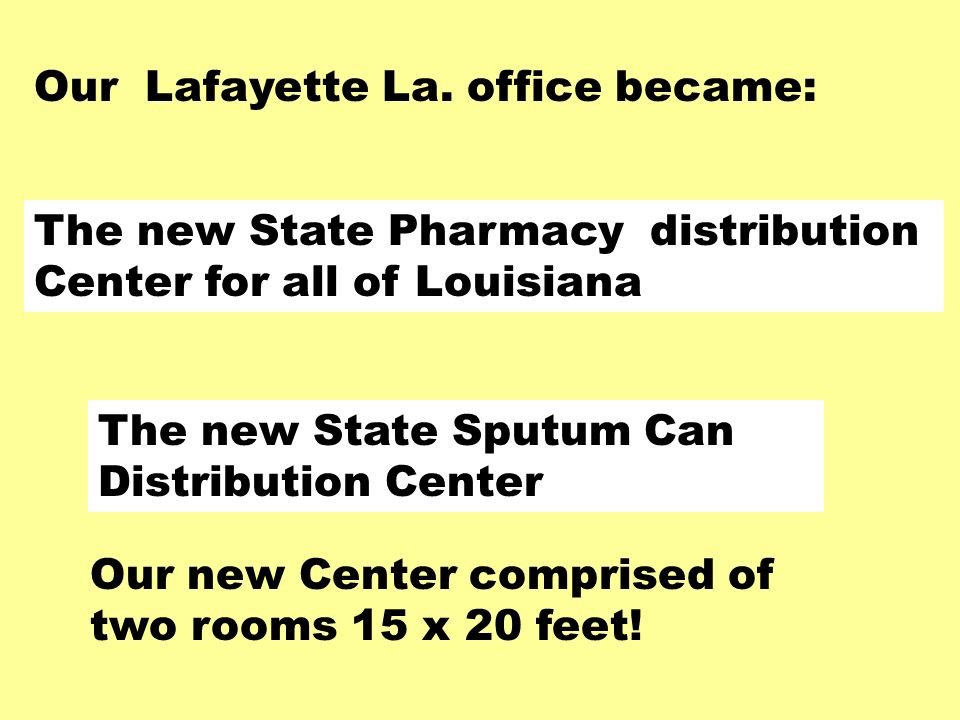 The new State Pharmacy distribution Center for all of Louisiana Our Lafayette La.