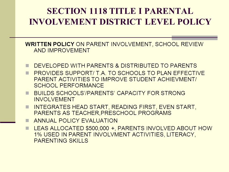 SECTION 1118 TITLE I PARENTAL INVOLVEMENT DISTRICT LEVEL POLICY WRITTEN POLICY ON PARENT INVOLVEMENT, SCHOOL REVIEW AND IMPROVEMENT DEVELOPED WITH PAR