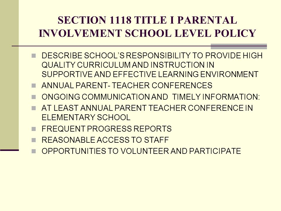 SECTION 1118 TITLE I PARENTAL INVOLVEMENT SCHOOL LEVEL POLICY DESCRIBE SCHOOLS RESPONSIBILITY TO PROVIDE HIGH QUALITY CURRICULUM AND INSTRUCTION IN SU