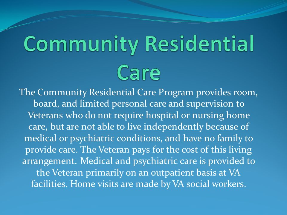 The Outpatient Respite Care Program provides respite care in a non-institutional setting, i.e.