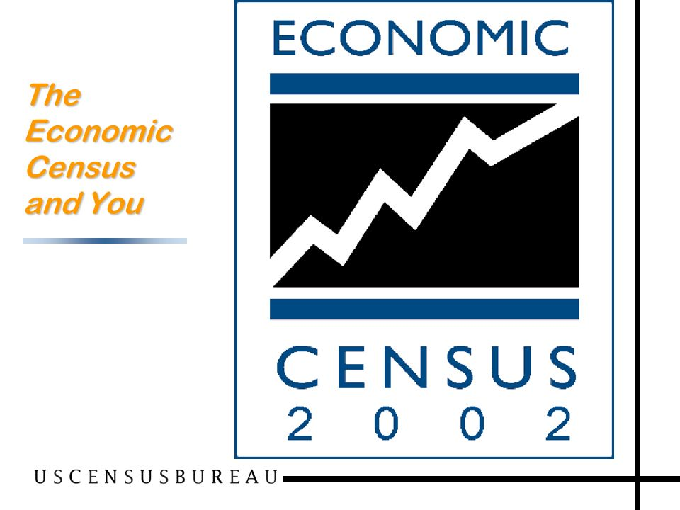1 The Economic Census and You