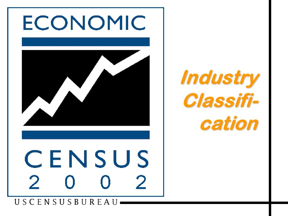 18 Industry Classifi- cation
