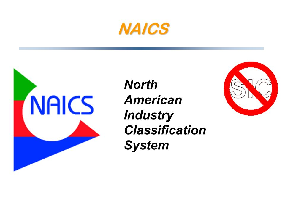 NAICS North American Industry Classification System
