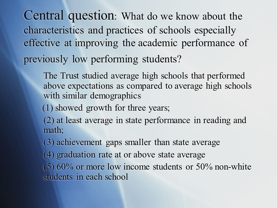 Five Spheres of Influence Comparing High Impact Schools to Average Impact Schools: Sphere #1 Culture Clearly focused on preparing students for college and careers Focused on academics School wide consistent views about achievement related school goals Embrace external standards and assessments, create them where they dont exist Clearly focused on preparing students for college and careers Focused on academics School wide consistent views about achievement related school goals Embrace external standards and assessments, create them where they dont exist More focused on preparing students for graduation Focused on rules Less consistency school wide Teachers simply tolerate these things