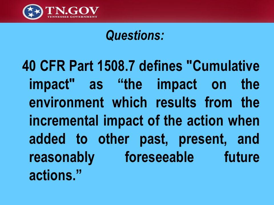 40 CFR Part 1508.7 defines