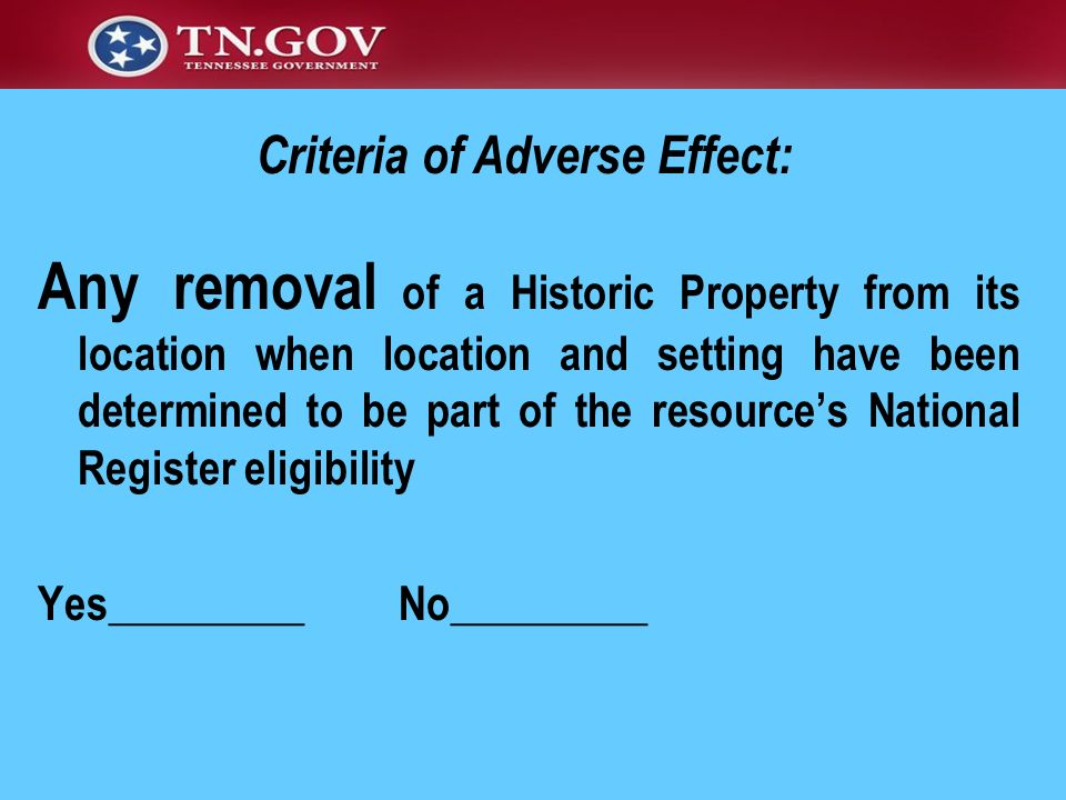 Any removal of a Historic Property from its location when location and setting have been determined to be part of the resources National Register elig