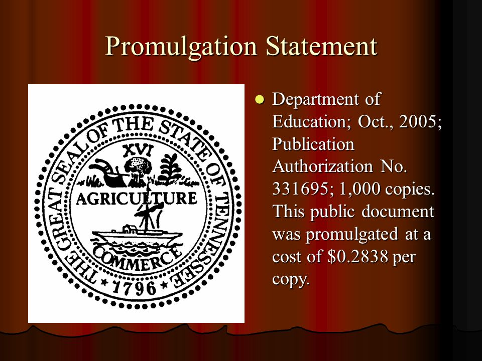 Promulgation Statement Department of Education; Oct., 2005; Publication Authorization No. 331695; 1,000 copies. This public document was promulgated a