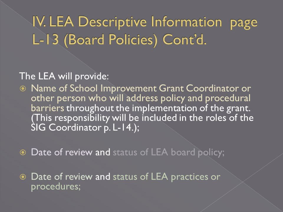 The LEA must describe actions it has taken, or will take, to d) Modify its practices or policies, if necessary, to enable its schools to implement the interventions fully and effectively.