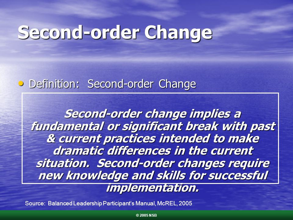 Second-order Change Definition: Second-order Change Definition: Second-order Change Second-order change implies a fundamental or significant break wit