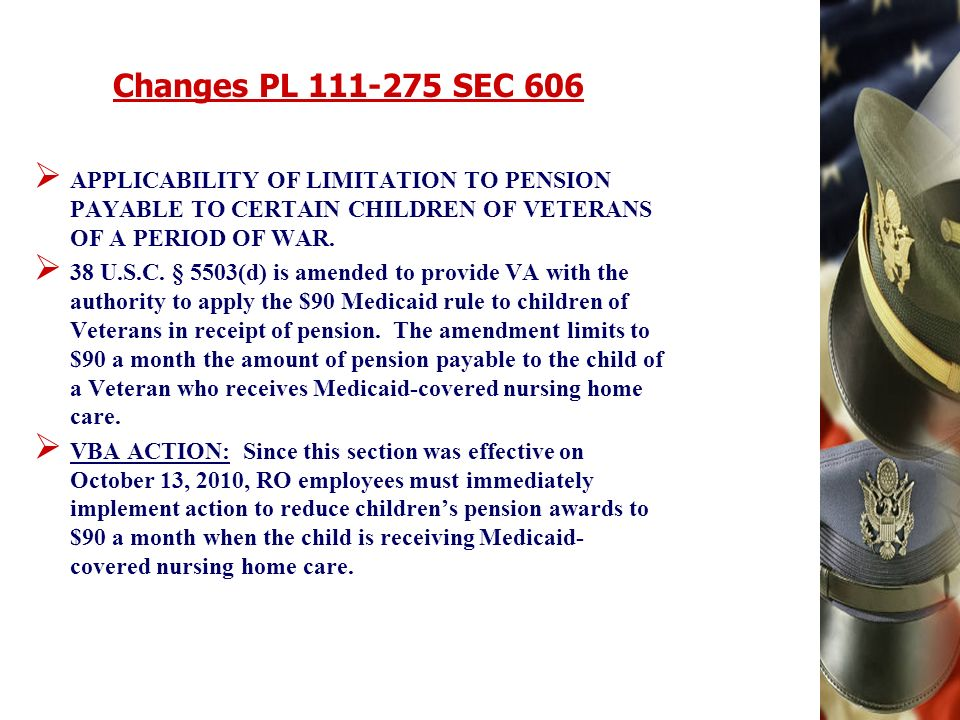 Changes PL SEC 606 APPLICABILITY OF LIMITATION TO PENSION PAYABLE TO CERTAIN CHILDREN OF VETERANS OF A PERIOD OF WAR.