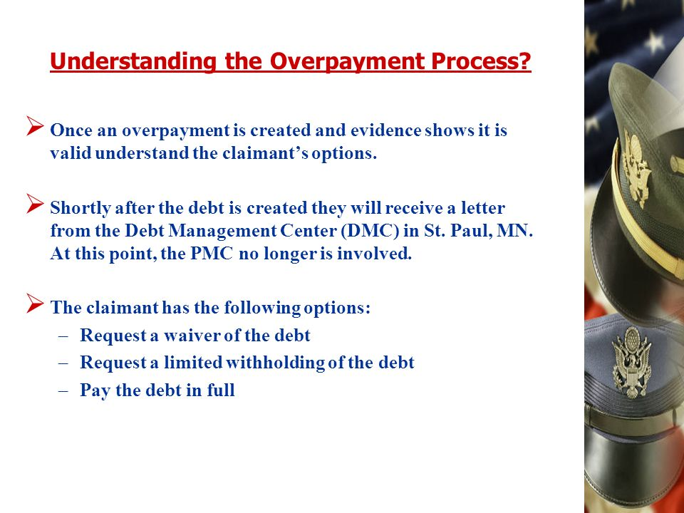 Understanding the Overpayment Process.