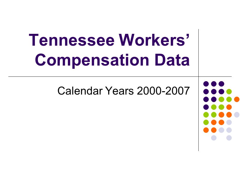 Tennessee Workers Compensation Data Calendar Years