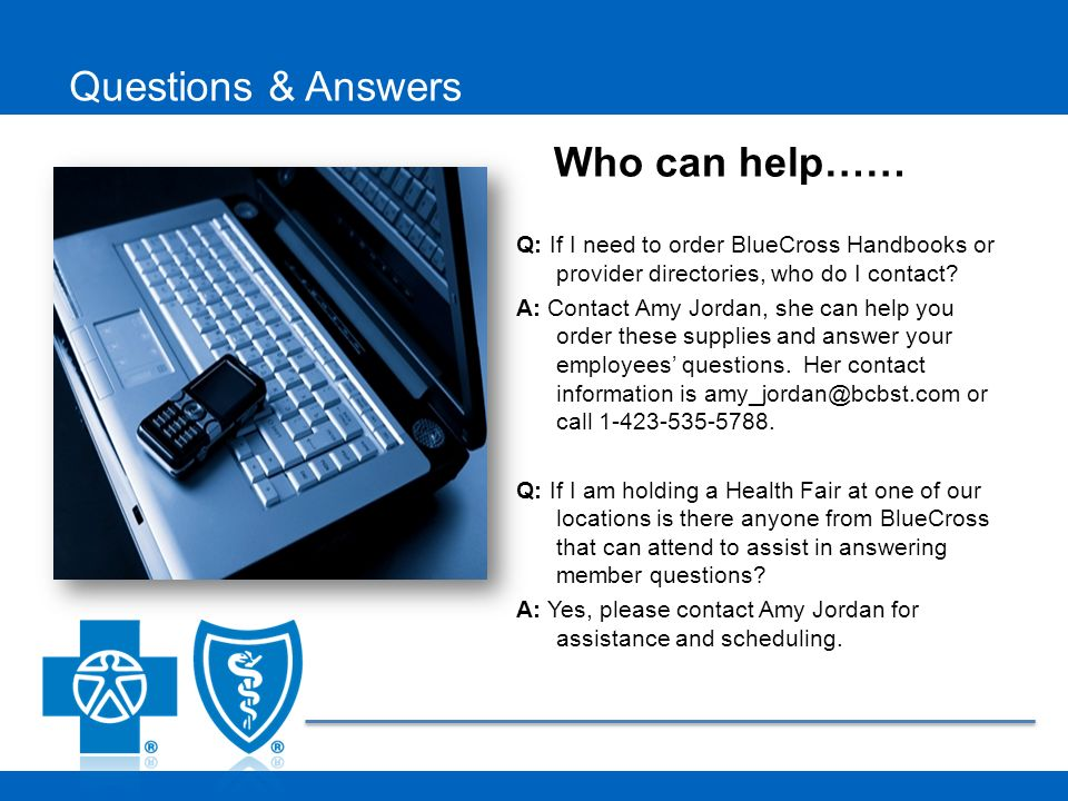 Q: If I need to order BlueCross Handbooks or provider directories, who do I contact.