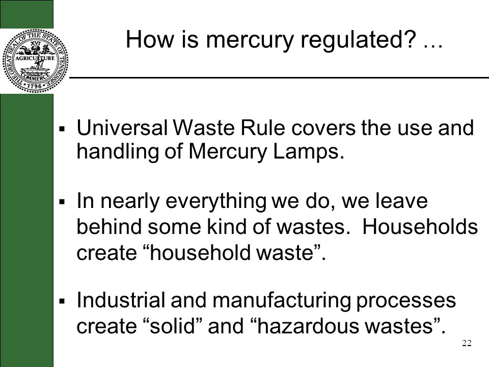 21 Environmental Regulations for Mercury Understanding TDECs Universal Waste Rule and Policy