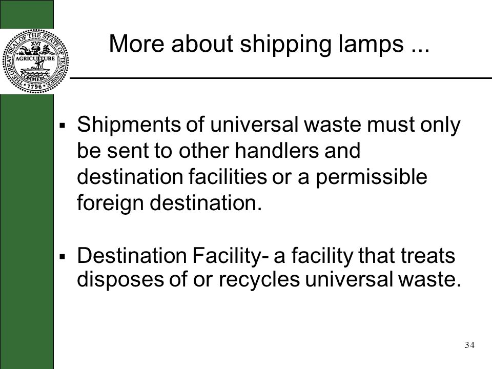 33 Will I need an ID number to ship lamps? Environmental Protection Agency (EPA) Identification Number is required for (LQHUV). (SQHUW) is not require
