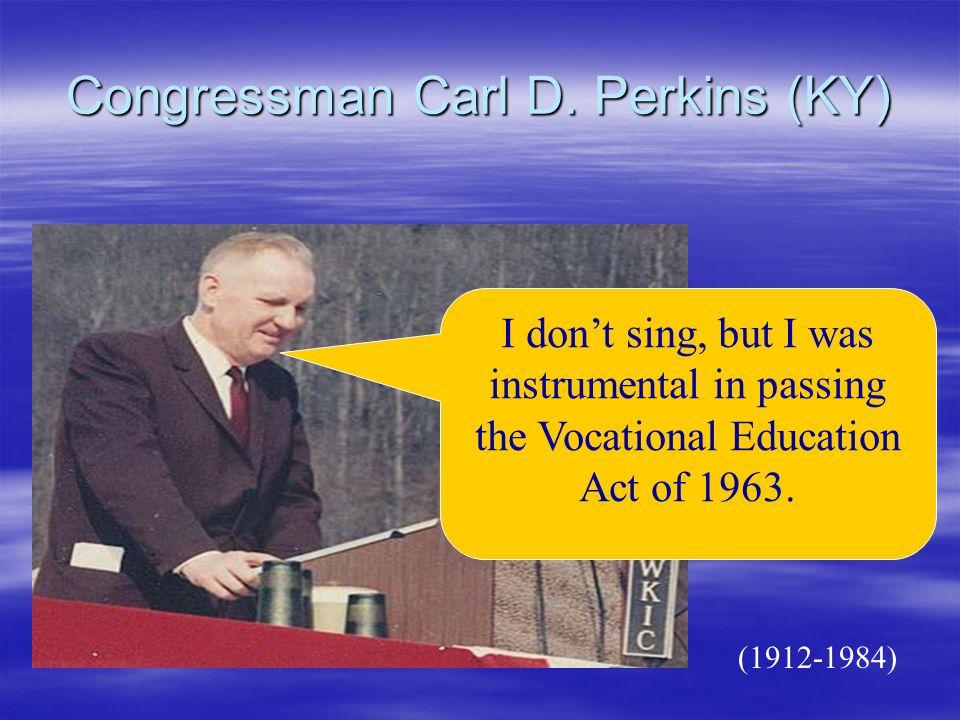 Congressman Carl D.