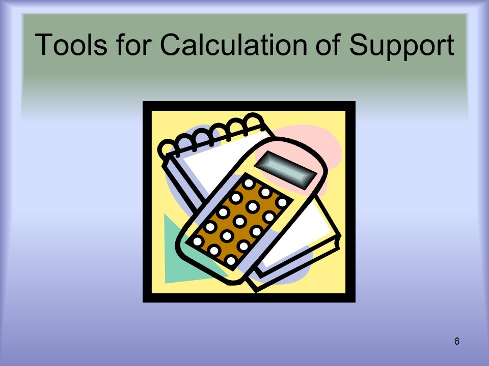 6 Tools for Calculation of Support