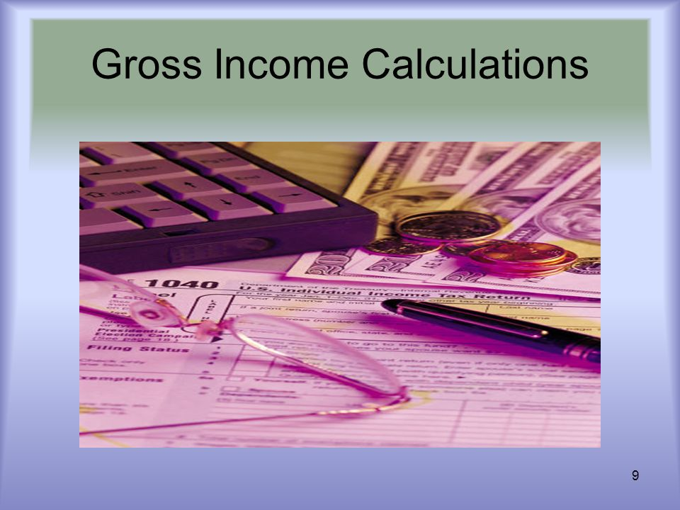 9 Gross Income Calculations
