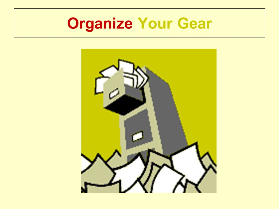 Organize Your Gear