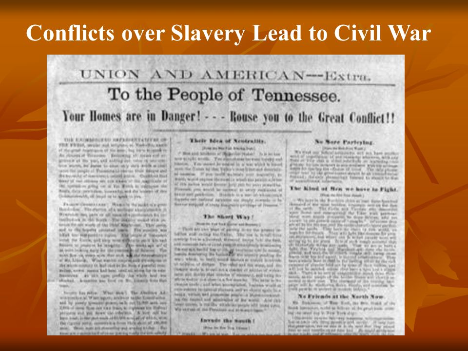 Conflicts over Slavery Lead to Civil War