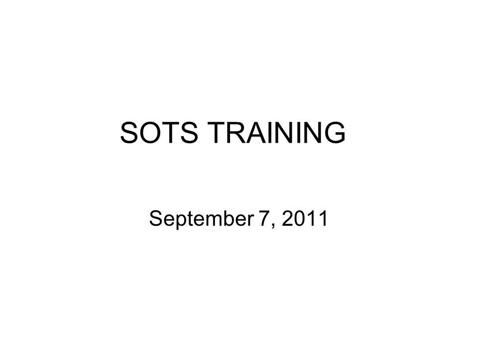 SOTS TRAINING September 7, 2011