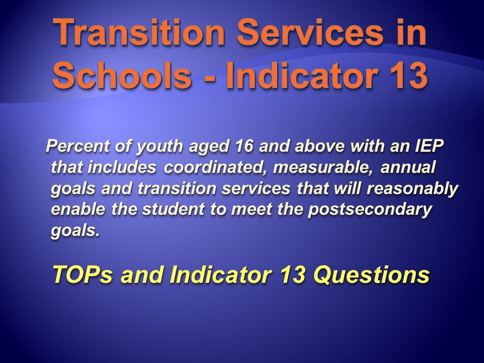Measurable postsecondary goals Education/training Education/training Employment Employment Independent Living (optional) Independent Living (optional) Age appropriate transition assessment Transition services Course of study Course of study Coordinated set of activities Coordinated set of activities Measurable annual goals Measurable postsecondary goals Education/training Education/training Employment Employment Independent Living (optional) Independent Living (optional) Age appropriate transition assessment Transition services Course of study Course of study Coordinated set of activities Coordinated set of activities Measurable annual goals