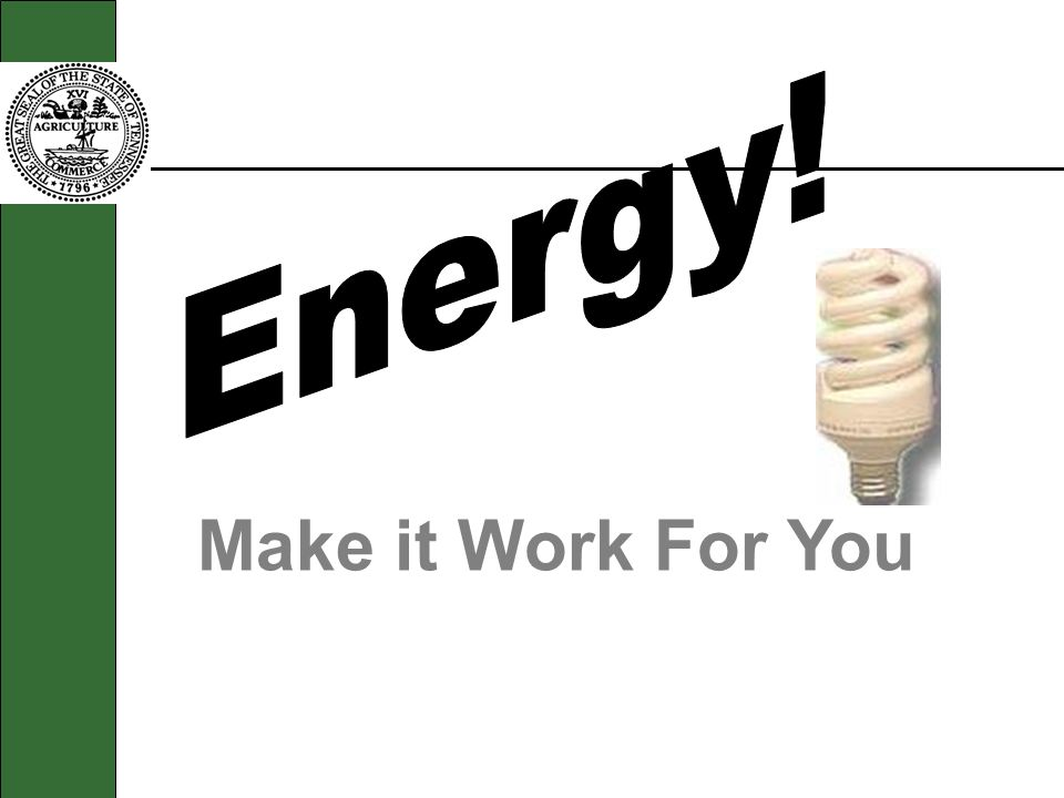Make it Work For You