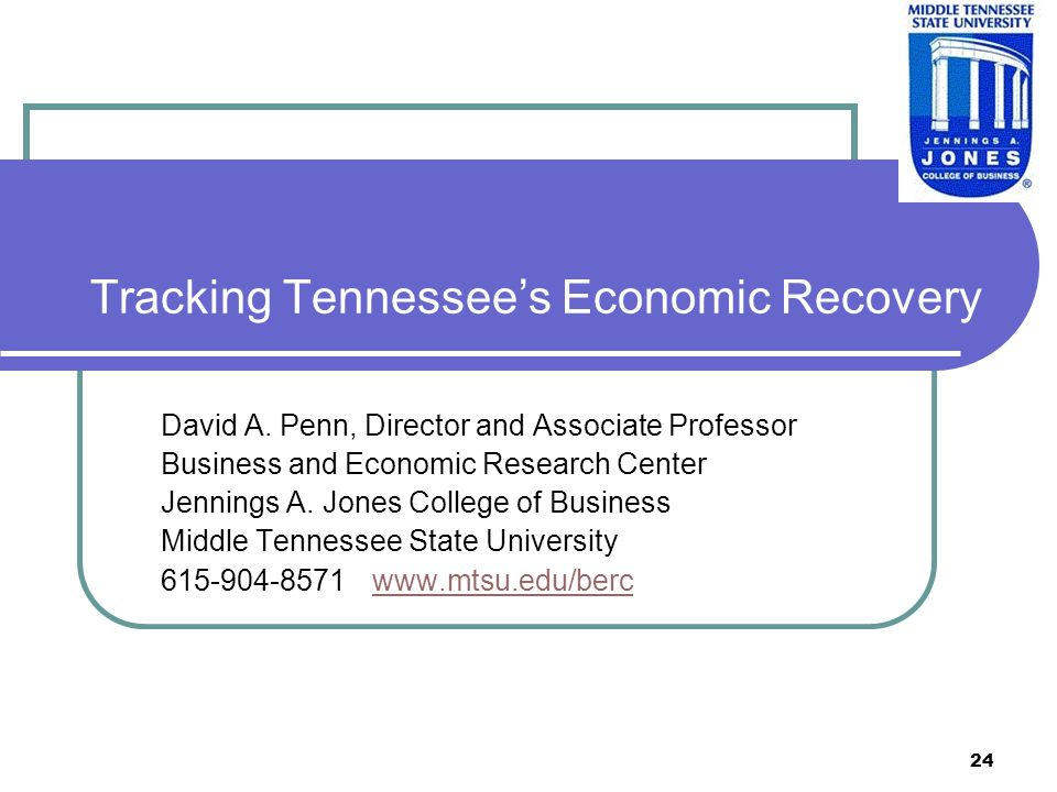 24 Tracking Tennessees Economic Recovery David A.