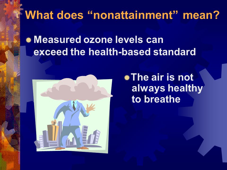 What does nonattainment mean.